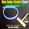 Mata Solder Flexibel 60watt  medium